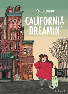 California Dreamin' de Pénélope Bagieu  Ellen Cohen rêve de devenir chanteuse. Sa voix est incroyable, sa personnalité aussi excentrique qu'attachante, son besoin d'amour inextinguible. A l'aube des années 1960, elle quitte Baltimore pour échapper à son avenir de vendeuse de pastrami et tenter sa chance à New York.