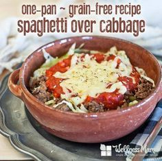 Grain Free One Pan Spaghetti  This cabbage based grain free spaghetti recipe packs extra nutrition while keeping the taste of spaghetti!