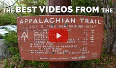Check out some of the most inspirational videos of the Appalachian Trail.