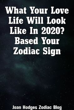 Joan Hodges Explains About What Your Love Life is Going to Look Like in 2019 Based On Your Zodiac Sign Zodiac Sign Love Compatibility, Zodiac Signs Horoscope, Zodiac Star Signs, Astrology Zodiac, Astrology Signs, Zodiac Taurus, Horoscopes, Sagittarius Quotes, Gemini Facts