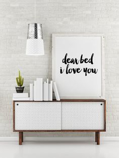 """Printable poster """"Dear bed I love you"""" Bedroom decor Bedroom poster Funny poster Funny quote Typography art Motivational quote Wall artwork"""