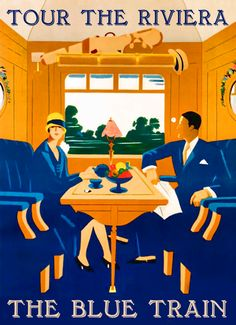 Tour the Riviera via The Blue Train vintage travel poster ... Pinteresting! This came into my homefeed from a different pinner to the Agatha C. book cover ... but side by side!!!!!!!