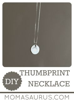 DIY Thumbprint Necklace – Mothers Day Gift Idea