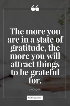 Motivation quote about gratitude. Be thankful. Attract more things to be thankful for.