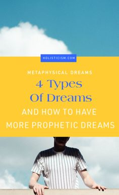 The 4 Types of Dreams, And How To Start Having More Prophetic Dreams Nightly — Holisticism Dreaming Is Believing, Types Of Dreams, Jungian Psychology, People Getting Married, Aura Colors, Dream Meanings, How High Are You, Dream Interpretation, Spiritual Meaning