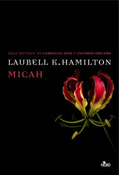 laurell k hamilton | Novità: Micah di Laurell K. Hamilton