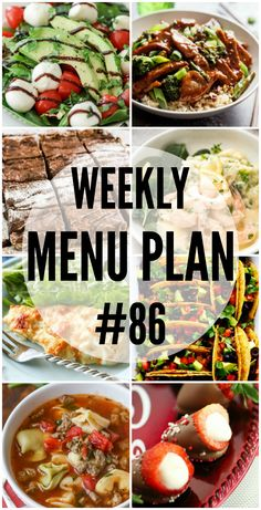 A delicious collection of dinner, side dish and dessert recipes to help you plan your weekly menu plan.