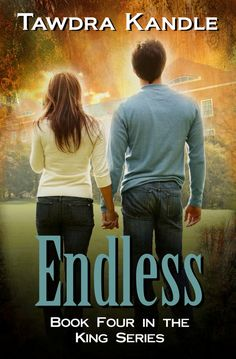 Endless (King series #4) last book in series!! By Tawdra Kandle