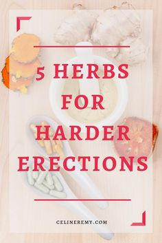 5 Herbs For Harder Erections- Herbs For ED- Céline Remy Maybe you are looking for ways to have stronger, harder, more consistent erections. Perhaps you want a natural cure for ED. Or you simply want to feel younger again and have more staying power, drive Herbs For Health, Health And Wellness, Health Tips, Men Health, Health Fitness, Celine, Natural Health Remedies, Natural Cures, Cold Remedies
