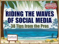 Riding the Waves of Social Media - 38 Social Media Marketing Tips from #SMMW14