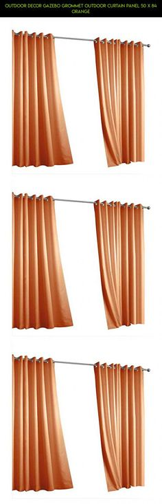 Outdoor Decor Gazebo Grommet Outdoor Curtain Panel 50 x 84 Orange #decor #plans #tech #products #outdoor #kit #racing #gadgets #drone #technology #fpv #orange #parts #camera #shopping