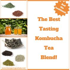 Do you want to have the healthiest, best tasting Kombucha?! Then you need the healthiest, best tasting tea blend to make it with! This tea blend is...