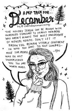 """Got home from school late last night and have been drawing like crazy ever since cuz my super cool friend and secret santa Allie got me some new microns :~) Here's a late but much needed (for me at least) December pep talk.Hope you guys are all happy and safe and with people who make you feel validated and loved no matter what.If ya like it, y'all can get your very own 2016 pep talk calendars  on my etsy. If you preorder by December 19th you can get 20% with the code""""MOZPREORDER"""" and a…"""