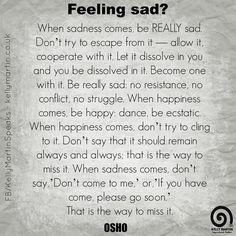Feeling sad? #quote #depression #wisdom #Osho