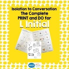 Articulation - Isolation to Conversation - L Initial. Everything you need to work through the hierarchy from auditory discrimination through to conversation