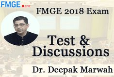 FMGE 2018 Exam Test and Discussion by Dr. Deepak Marwah- Detailed to the Point Discussion Videos of the tests series for FMGE 2018 is sufficient to score 150 marks.