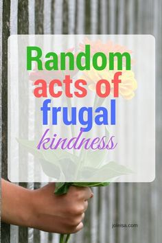 Random Acts of Frugal Kindness