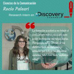 A través de la Bolsa de Empleo #UADE, Rocío Paleari, alumna de 2° año de la Lic. en Ciencias de la #Comunicación, se incorporó como pasante del área de #Research en #Discovery Channel.
