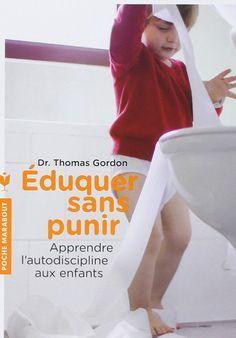 eduquer sans punir / résumé en 8 points du livre de Thomas Gordon