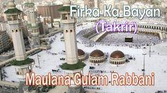 Firka Ka Bayan ☪☪ Maulana Gulam Rabbani ☪☪ Very Important New Takrir [HD] Islamic Videos, Mansions, House Styles, Music, Musica, Musik, Manor Houses, Villas, Mansion
