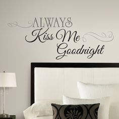11 DIY Wall Quote Accent Inspirations That Will Beautify Your Home - Kiss Me Goodnight