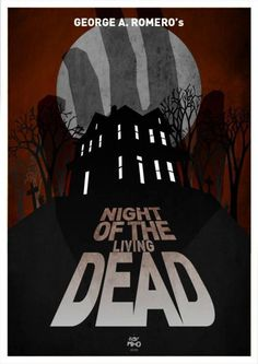 Night of the Living Dead by Lost Mind.  Via: http://fuckyeahmovieposters.tumblr.com/post/16171405230/night-of-the-living-dead-by-lost-mind