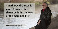 """""""Mark David Gerson is more than a writer. He shares an intimate view of the examined life."""" • http://www.markdavidgerson.com/books/actsofsurrender"""