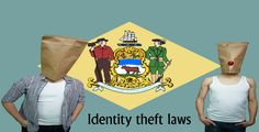 According to #Delaware #Identity theft laws, #courts can impose some penalties like Incarceration, Fines...  https://uslawyer.us/delaware-identity-theft-laws