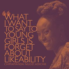 The Pool | Life - Today I'm Channelling Chimamanda Ngozi Adichie More