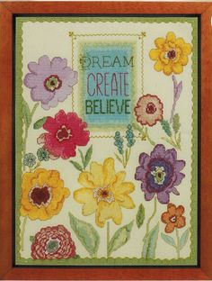 Dream Create Believe - Cross Stitch Kit