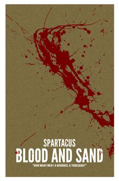 Spartacus, Blood and Sand - Poster. €13.50, via Etsy.