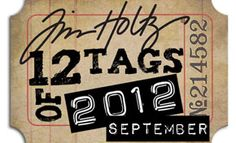 12 Tags of 2012 - Tim Holtz