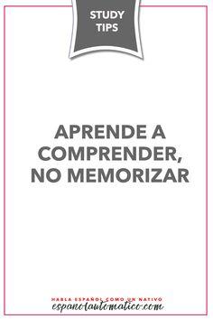Aprende a comprender, no memorizar ✿ Spanish Learning/ Teaching Spanish…