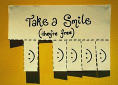 take a smile (they're free)