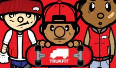 """trukfit is a fashion created by lil wayne    MLA: """"Nobel Laureates have their say"""". Nobelprize.org. 28 Feb 2013 http://www.nobelprize.org/nobel_prizes/laureate_say/?quest=1"""