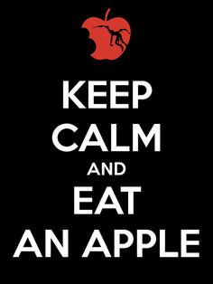 Keep calm and eat an apple