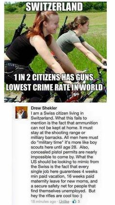 Don't be fooled by the guns, it's NOT like in the US. There's a REASON they can have guns and be safe, unlike us.