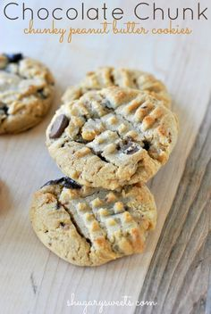 Chocolate Chunk Peanut Butter cookies: chunky peanut butter with chocolate chunks