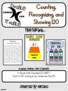 Common Core Double Trouble: Counting, Recognizing, and Showing to 120. This one contains 3 activities instead of 2 but for the same price! $2.00