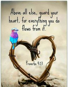 Proverbs 4:23 Hope In Jesus, Jesus Is Lord, Wisdom Books, Afrikaans Quotes, Guard Your Heart, Scripture Reading, Spiritual Encouragement, Prayer Warrior, Praise And Worship