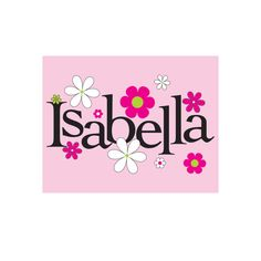 Isabella Is My Name