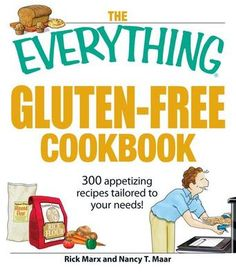 The Everything Gluten-Free Cookbook by Nancy T. Maar #glutenfree (Bilbary Town Library: Good for Readers, Good for Libraries)