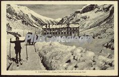 Foto antigua de Casa Cuartel de Carabineros en Coll de Canfranc (Huesca)