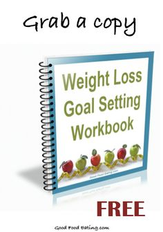 You Need A Good Strategy To Reach Your Weight Loss Goals Grab Copy Of Goal Setting WorksheetHow