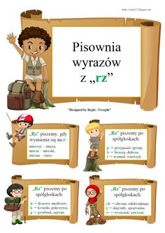"""BLOG EDUKACYJNY DLA DZIECI: PISOWNIA WYRAZÓW Z """"RZ"""" - ZASADY Math For Kids, Our Kids, Learn Polish, Teacher Morale, Polish Language, English Games, Gernal Knowledge, Montessori Education, Picture Blog"""