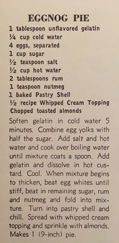 Eggnog Chiffon Pie 1940 Recipe for Eggnog Pie - This vintage recipe comes from the cookbook 250 Superb Pies and Pastries. To see my recreation visit Retro Recipes, Old Recipes, Vintage Recipes, Baking Recipes, Sweet Recipes, Cake Recipes, Dessert Recipes, Family Recipes, Eggnog Pie