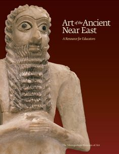 The Art of the Ancient Near East: Curriculum Resource | Introduce your students to works of art made in the lands where many features of civilization originated. #Teachers #Education