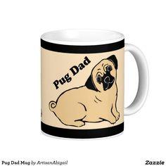 Pug Dad Mug; ArtisanAbigail at Zazzle; Abigail Davidson Art