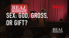 Sex: god, gross, or gift?