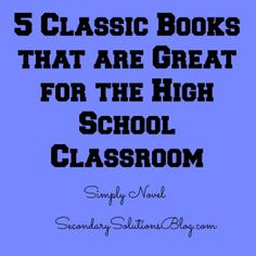 Great list of classics for the high school classroom